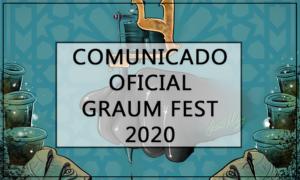 comunicado oficial graumfest 2020